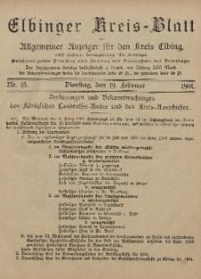 Kreis-Blatt des Königlich Preußischen Landraths-Amtes zu Elbing, Nr. 15 Dienstag 19 Februar 1901