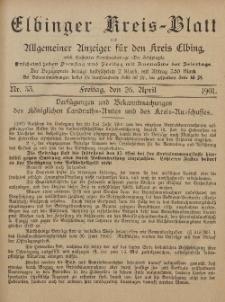 Kreis-Blatt des Königlich Preußischen Landraths-Amtes zu Elbing, Nr. 33 Freitag 26 April 1901