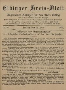 Kreis-Blatt des Königlich Preußischen Landraths-Amtes zu Elbing, Nr. 50 Freitag 21 Juni 1901