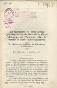 Zur Geschichte der evangelischen Kirchengemeinde Gr. Samrodt im Kreise Mohrungen mit Nachrichten über die Schulen...