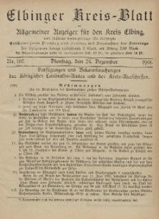 Kreis-Blatt des Königlich Preußischen Landraths-Amtes zu Elbing, Nr. 107 Dienstag 24 Dezember 1901