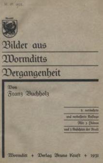 Bilder aus Wormditts Vergangenheit. 2. Aufl.