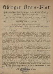 Kreis-Blatt des Königlich Preußischen Landraths-Amtes zu Elbing, Nr. 1 Dienstag 2 Januar 1900