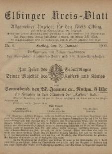 Kreis-Blatt des Königlich Preußischen Landraths-Amtes zu Elbing, Nr. 6 Freitag 19 Januar 1900