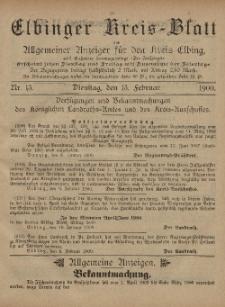 Kreis-Blatt des Königlich Preußischen Landraths-Amtes zu Elbing, Nr. 13 Dienstag 13 Februar 1900
