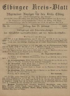 Kreis-Blatt des Königlich Preußischen Landraths-Amtes zu Elbing, Nr. 16 Freitag 23 Februar 1900