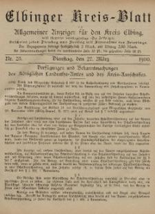 Kreis-Blatt des Königlich Preußischen Landraths-Amtes zu Elbing, Nr. 25 Dienstag 27 März 1900