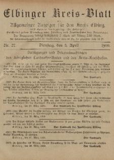 Kreis-Blatt des Königlich Preußischen Landraths-Amtes zu Elbing, Nr. 27 Dienstag 3 April 1900