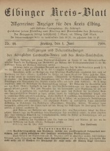 Kreis-Blatt des Königlich Preußischen Landraths-Amtes zu Elbing, Nr. 44 Freitag 1 Juni 1900
