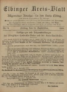 Kreis-Blatt des Königlich Preußischen Landraths-Amtes zu Elbing, Nr. 74 Freitag 14 September 1900