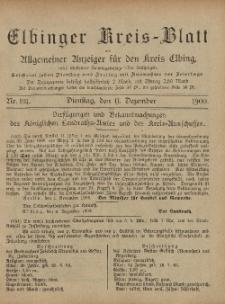 Kreis-Blatt des Königlich Preußischen Landraths-Amtes zu Elbing, Nr. 101 Dienstag 11 Dezember 1900