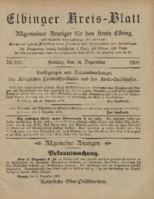 Kreis-Blatt des Königlich Preußischen Landraths-Amtes zu Elbing, Nr. 102 Freitag 14 Dezember 1900