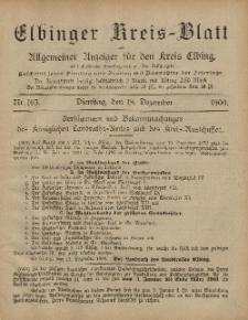 Kreis-Blatt des Königlich Preußischen Landraths-Amtes zu Elbing, Nr. 103 Dienstag 18 Dezember 1900