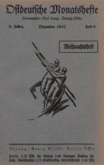 Ostdeutsche Monatshefte Nr. 9, Dezebmer 1927, 8 Jahrgang