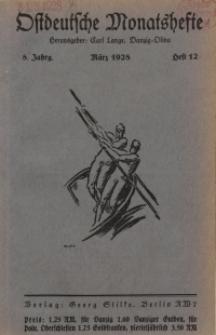 Ostdeutsche Monatshefte Nr. 12, März 1928, 8 Jahrgang