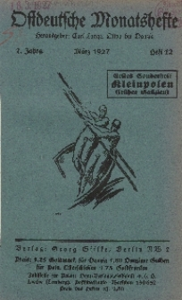 Ostdeutsche Monatshefte Nr. 12, März 1927, 7 Jahrgang
