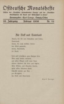 Ostdeutsche Monatshefte Nr. 11, Februar 1930, 10 Jahrgang