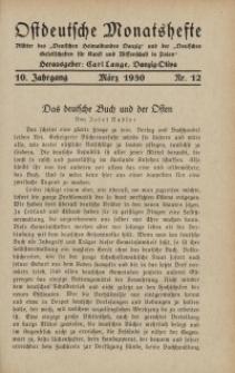 Ostdeutsche Monatshefte Nr. 12, März 1930, 10 Jahrgang