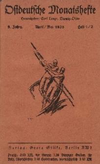 Ostdeutsche Monatshefte Nr. 1/2, Apri/Mai 1928, 9 Jahrgang