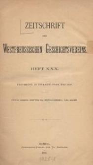 Zeitschrift des Westpreußischen Geschichtsvereins, 1892-1894, H. 30-34