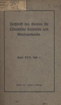 Zeitschrift des Vereins für Lübeckische Geschichte und Alterthumskunde. Bd. 17