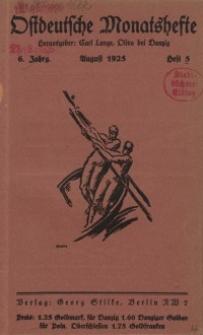 Ostdeutsche Monatshefte Nr. 5, August 1925, 6 Jahrgang