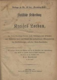 Statistische Beschreibung des Kreises Loebau zusammengestellt im Kreis-Ausschuss-Bureau nach Beiträgen von Privaten...