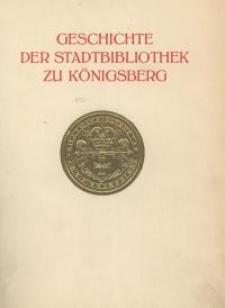 Geschichte der Stadtbibliothek zu Königsberg