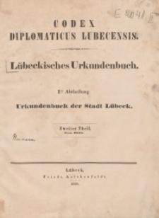 Codex Diplomaticus Lubecensis : Lübeckisches Urkundenbuch. Th. 2, Abt. 1