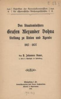 Des Staatsministers Grafen Alexander Dohna Stellung zu Union und Agende 1817-1827