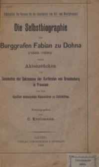 Die Selbstbiographie des Burggrafen Fabian zu Dohna (1550-1621)