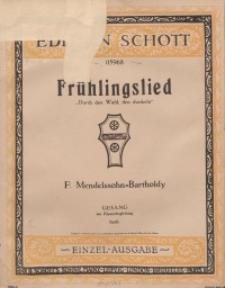 Frühlingslied : Durch den Wald, den dunkeln. Op. 47.