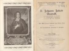 D. Johann Jakob Quandt, Generalsuperintendent von Preussen und Oberhofprediger in Königsberg 1686-1772