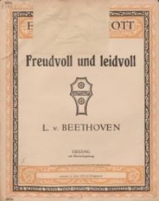 Freudvoll und Leidvoll : Op. 84 No. 1