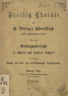 Dreißig Choräle aus G. Döring`s Choralbuch...
