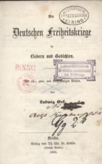 Die deutschen Freiheitskriege in Liedern und Gedichten. Mit ein-, zwei- und dreistimmigen Weisen