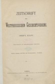 Zeitschrift des Westpreußischen Geschichtsvereins, 1902-1904, H. 44-47