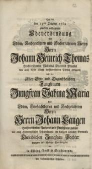 Bey der den 23sten October 1764 glücklich vollzogenen Eheverbindung des Edlen, Hochgelahrten und Hocherfahrnen Herrn...