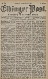 Elbinger Post, Nr. 10 Sonnabend 12 Januar 1878, 5 Jahrg.