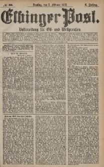Elbinger Post, Nr. 30 Dienstag 5 Februar 1878, 5 Jahrg.