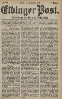 Elbinger Post, Nr. 39 Freitag 15 Februar 1878, 5 Jahrg.