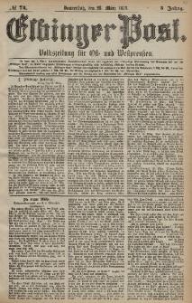 Elbinger Post, Nr. 74 Donnerstag 28 März 1878, 5 Jahrg.