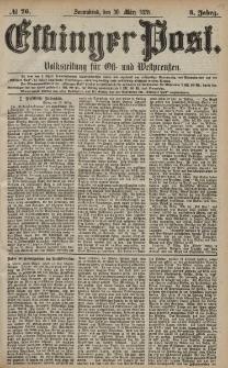 Elbinger Post, Nr. 76 Sonnabend 30 März 1878, 5 Jahrg.