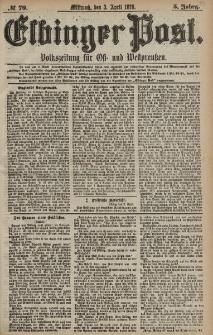 Elbinger Post, Nr. 79 Mittwoch 3 April 1878, 5 Jahrg.