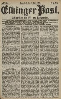 Elbinger Post, Nr. 82 Sonnabend 6 April 1878, 5 Jahrg.