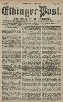 Elbinger Post, Nr. 83 Sonntag 7 April 1878, 5 Jahrg.