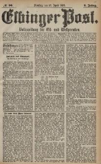 Elbinger Post, Nr. 90 Dienstag 16 April 1878, 5 Jahrg.