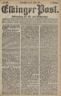 Elbinger Post, Nr. 96 Donnerstag 25 April 1878, 5 Jahrg.