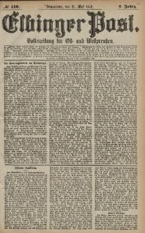 Elbinger Post, Nr. 110 Sonnabend 11 Mai 1878, 5 Jahrg.