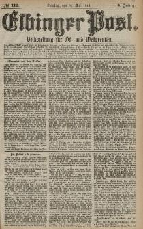 Elbinger Post, Nr. 112 Dienstag 14 Mai 1878, 5 Jahrg.